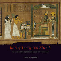 Journey through the afterlife: ancient Egyptian Book of the dead