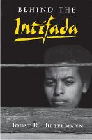 Behind the Intifada: Labor and Women's Movements in the Occupied Territories