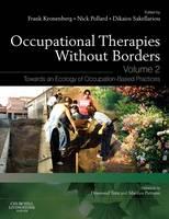 Participatory Occupational Justice Framework (POJF 2010): enabling occupational participation and inclusion