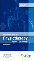 The concise guide to physiotherapy: Volume 1: Assessment