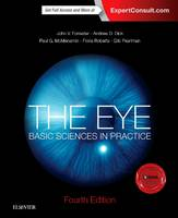 The eye : basic sciences in practice / John V. Forrester, Andrew D. Dick, Paul G. McMenamin, Fiona Roberts, Eric Pearlman