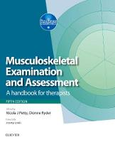 Musculoskeletal examination and assessment: a handbook for therapists, Volume 1