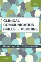 Clinical communication skills for medicine   4th edition   Clinical Key eBook Collection