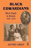 Black Edwardians: Black people in Britain, 1901-1914