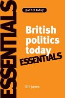 British politics today: the essentials
