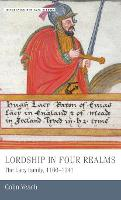 Lordship in four realms: the Lacy family, 1166-1241