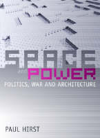 Space and power: politics, war and architecture