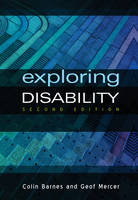 Exploring disability: a sociological introduction