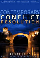 'Understanding Contemporary Conflict' [in] Contemporary Conflict Resolution: The Prevention, Management and Transformation of Deadly Conflicts
