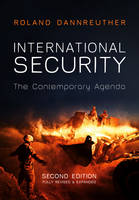 Chapter 9 - 'International Terrorism and the Impact of 9/11' [in] International Security: The Contemporary Agenda