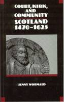 The Reformation, IN: Court, Kirk and community: Scotland, 1470-1625