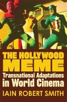 The Hollywood meme: transnational adaptations in world cinema