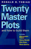 Twenty master plots and how to build them