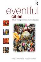 Eventful cities: cultural management and urban revitalisation