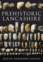 Prehistoric Lancashire