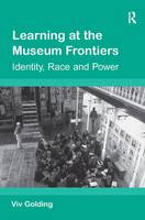 Learning at the museum frontiers: identity, race and power