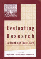 Evaluating research in health and social care