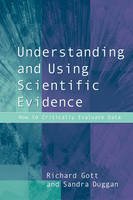 Understanding and using scientific evidence: how to critically evaluate data