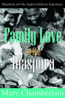 Family love in the diaspora: migration and the Anglo-Caribbean experience