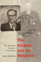 The surgeon and the shepherd: two resistance heroes in Vichy France