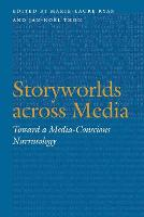 Storyworlds across media: toward a media-conscious narratology