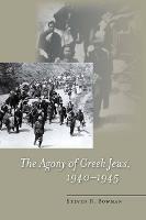 The agony of Greek Jews, 1940-1945
