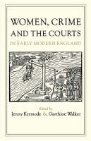 Language, power and the law: women's slander litigation in early modern London