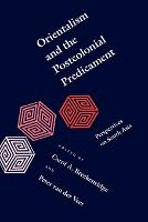 Orientalist Empiricism: Transformations of Colonial Knowledge [in] Orientalism and the postcolonial predicament: perspectives on South Asia