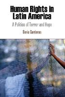 Human rights in Latin America: a politics of terror and hope