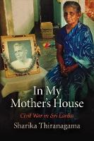 Chapter 5: The generation of militancy; generation, gender and self-transformation [IN] In my mother's house : civil war in Sri Lanka
