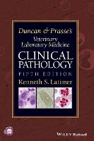 Duncan & Prasse's veterinary laboratory medicine: clinical pathology
