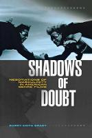 Shadows of doubt: negotiations of masculinity in American genre films