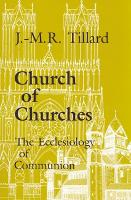 Church of churches: the ecclesiology of communion