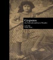 Gypsies: an interdisciplinary reader