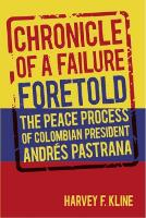 Chronicle of a failure foretold: the peace process of Colombian president Andrés Pastrana