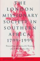 David Livingstone: the man behind the mask, IN: The London Missionary Society in Southern Africa, 1799-1999: historical essays in celebration of the bicentenary of the LMS in Southern Africa