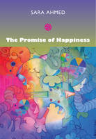 Happy Objects [IN] The Promise of Happiness