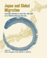 Japan and global migration: foreign workers and the advent of a multicultural society