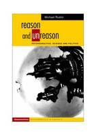Reason and unreason: psychoanalysis, science and politics