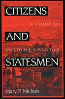 Citizens and Statesmen: A Study of Aristotle's Politics