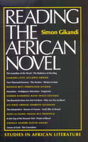 'The Subjective Narrative: Exile and Alienation in the Novels of Wole Soyinka and the Early Ayi Kwei Armah' [in] Reading the African novel