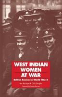 West Indian women at war: British racism in World War II