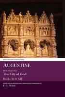 De Civitate Dei: Books XI & XII