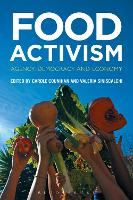 Food activism: agency, democracy and economy