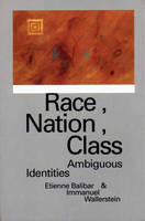 The Nation Form: History and Ideology [in] Race, nation, class: ambiguous identities