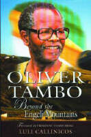 Extracts from Oliver Tambo: beyond the Engeli Mountains