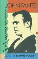 John Fante: Selected letters, 1932-1981