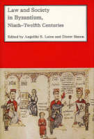Justice and finance in the Byzantine State, ninth to twelfth centuries