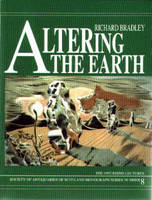 Altering the earth: the origins of monuments in Britain and continental Europe
