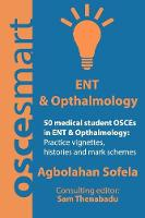 OSCEsmart: 50 medical student OSCEs in ENT & ophthalmology